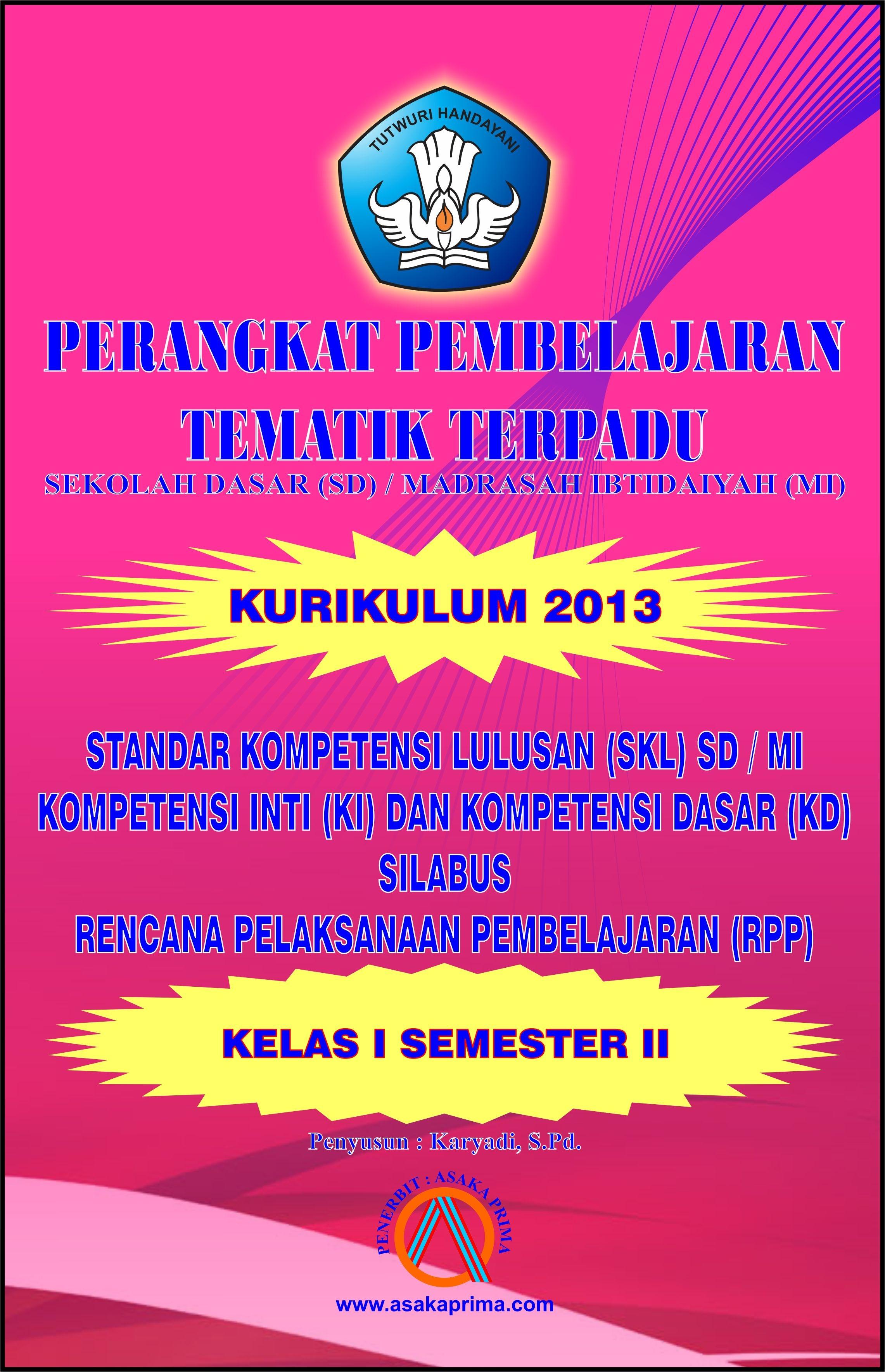 Buku Perangkat Pembelajaran Tematik Terpadu Rpp Sulabus Kurikulum 2013 Sd Asaka Prima Duta